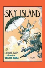 Sky Island - Frank L. Baum