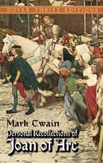 Personal Recollections Joan ARC - Mark Twain