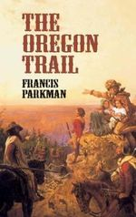 The Oregon Trail : Economy Editions - Francis Parkman