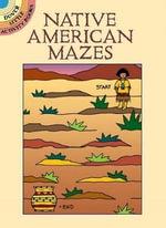 Native American Mazes : Dover Little Activity Books - Winky Adam