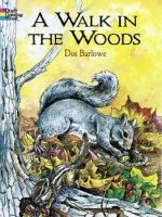 A Walk in the Woods Coloring Book - Dorothea Barlowe