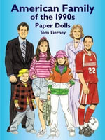 American Family of the 1990s Paper Dolls : Paper Dolls - Tom Tierney