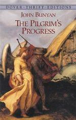 The Pilgrim's Progress : Dover Thrift Editions - John Bunyan