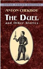 The Duel and Other Stories : Dover Thrift Editions - Anton Pavlovich Chekhov