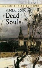 Dead Souls : Dover Thrift Editions - Nikolai Vasilievich Gogol