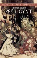 Peer Gynt - Henrik Ibsen