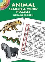 Animal Search-a-Word Puzzles : Dover Little Activity Books - Nina Barbaresi