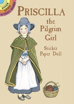 Priscilla the Pilgrim Girl Sticker Paper Doll - Marty Noble