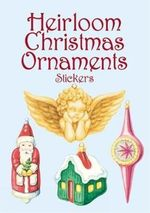 Heirloom Christmas Ornaments Stickers - Darcy May