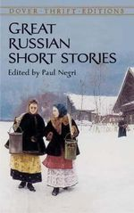 Great Russian Short Stories : Dover Thrift Editions