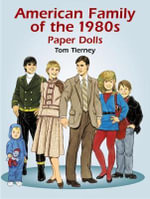American Family of the 1980s Paper Dolls - Tom Tierney