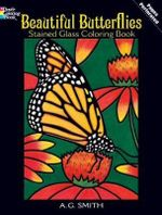 Beautiful Butterflies Stained Glass Coloring Book - A. G. Smith