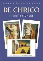 De Chirico: 16 Art Stickers : 16 Art Stickers - Giorgio de Chirico
