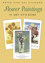 Flower Paintings : 16 Art Stickers - Carol Belanger Grafton