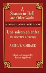 A Season in Hell and Other Works - Arthur Rimbaud