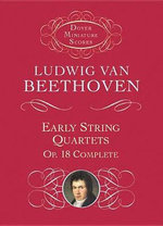 Ludwig van Beethoven : Early String Quartets, Op.18 Complete - Ludwig van Beethoven