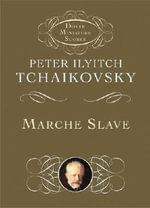 Tchaikovsky : Marche Slave (Miniature Score) - Peter Ilyich Tchaikovsky