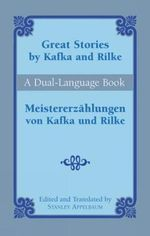 Great Stories by Kafka and Rilke-Du : A Dual-Language Book - Franz Kafka