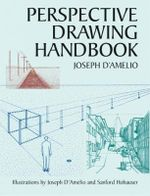 Perspective Drawing Handbook - Joseph D'Amelio