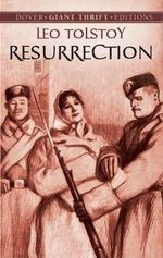 The Resurrection - Leo Tolstoy