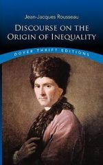 Discourse on the Origin of Inequality : Dover Thrift Editions - Jean-Jacques Rousseau