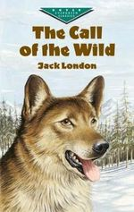 The Call of the Wild :  Popular Penguins  - Jack London