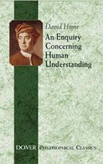 An Enquiry Concerning Human Understanding : Dover Philosophical Classics - David Hume