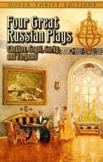 Four Great Russian Plays - Anton Chekhov et al.