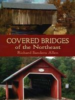 Covered Bridges of the Northeast : Dover Books on Americana - Richard Saunders Allen