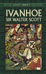 Ivanhoe : Thrift Edition Ser. - Sir Walter Scott