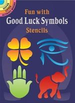 Fun with Good Luck Symbols Stencils : Crafty Surprises to Hide in Plain Sight - Marty Noble