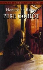Pere Goriot : Dover Thrift Editions - Honore de Balzac