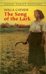 The Song of the Lark : Dover Thrift Editions - Willa Cather