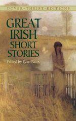 Great Irish Short Stories : Dover Thrift Editions