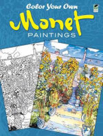 Color Your Own Monet Paintings : Dover Pictorial Archives - Claude Monet