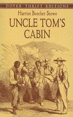 Uncle Tom's Cabin : Dover Thrift Editions - Harriet Beecher Stowe