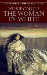 The Woman in White : Dover Thrift Editions - Wilkie Collins
