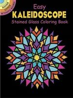 Easy Kaleidoscope Stained Glass Coloring Book - A. G. Smith