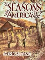 The Seasons of America Past - Eric Sloane