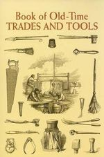 Book of Old-Time Trades and Tools : Contemporary Art in a Global Financial Market - Anonymous