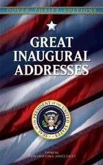 Great Inaugural Addresses : Dover Thrift Editions