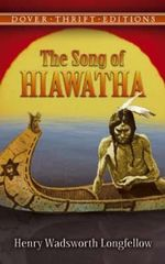 Song of Hiawatha - Henry Wadsworth Longfellow