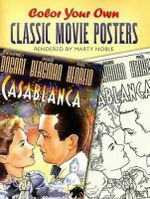 Color Your Own Classic Movie Posters - Marty Noble