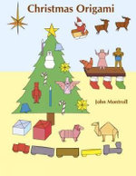 Christmas Origami : Dover Origami Papercraft - John Montroll