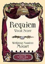Requiem : Vocal Score - Wolfgang Amadeus Mozart