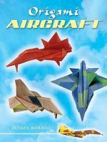 Origami Aircraft - Jason Merrill
