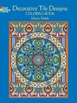 Decorative Tile Designs : Coloring Book - Marty Noble