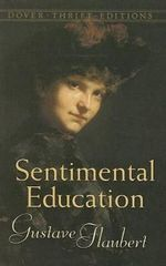Sentimental Education : The Story of a Young Man - Gustave Flaubert
