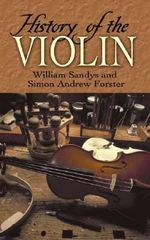 History of the Violin - William Sandys