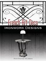 French Art Deco Ironwork Designs - Raymond Subes